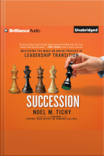 Succession Mastering the Make-or-Break Process of Leadership Transition
