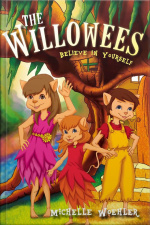 The Willowees Believe in Yourself