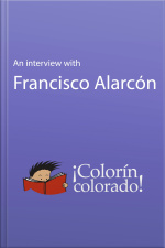 An Interview With Francisco Alarcón