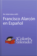 Interview With Francisco Alarcón en Español, An