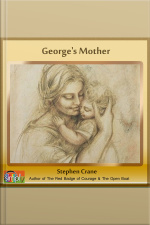Georges Mother A Stephen Crane Story
