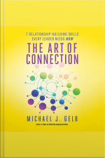 The Art of Connection 7 Relationship-Building Skills Every Leader Needs Now
