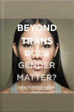 Beyond Trans Does Gender Matter?