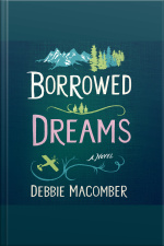 Borrowed Dreams Debbie Macomber Classics