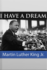 Martin Luther Kings I Have A Dream Speech