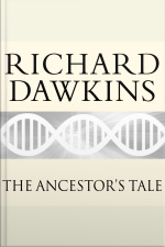 The Ancestors Tale A Pilgrimage to the Dawn of Evolution