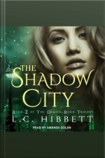 The Shadow City A Dark Paranormal Fantasy