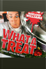 Harland Williams: What a Treat Comedy with All the Fixins