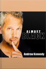 Andrew Kennedy: Almost Black