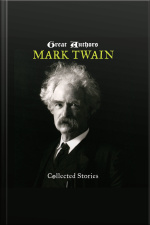 Great Authors – Mark Twain: Collected Stories