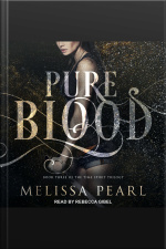 Pure Blood Time Spirit Trilogy, Book 3