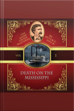 Death on the Mississippi The Mark Twain Mysteries, Vol. 1