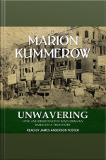 Unwavering: Love and Resistance in WW2 Germany