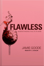 Flawless Understanding Faults in Wine
