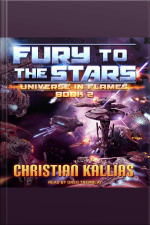 Fury to the Stars Universe in Flames, Book 2