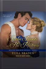 Twelve Nights as His Mistress Rescued from Ruin Novella, Book 6