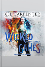 Wicked Games Queen of the Damned, Book Two