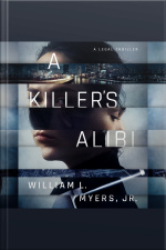 A Killers Alibi A Legal Thriller