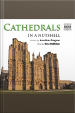 Cathedrals – In a Nutshell