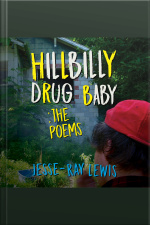 Hillbilly Drug Baby: The Poems