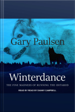 Winterdance The Fine Madness of Running the Iditarod