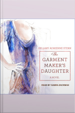 The Garment Makers Daughter A Novel