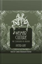 Weimar Culture The Outsider as Insider