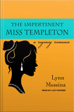 The Impertinent Miss Templeton A Regency Romance