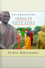 Incarnations India in Fifty Lives