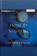 Home by Nightfall A Charles Lenox Mystery