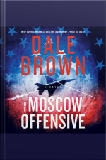 The Moscow Offensive A Novel