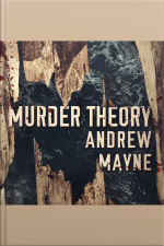 Murder Theory The Naturalist, Book 3