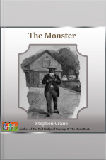 The Monster A Stephen Crane Story