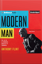 Modern Man The Life of Le Corbusier, Architect of Tomorrow