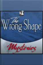 The Wrong Shape A Father Brown Mystery