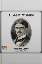 A Great Mistake A Stephen Crane Story