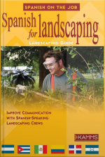 Spanish for Landscaping Gain the Language Edge