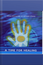A Time for Healing Guided Meditations