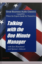 Talking with One Minute Manager Where the Experts Speak for Themselves