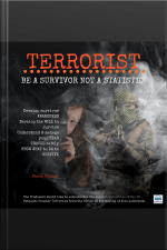 Terrorist Be A Survivor Not a Statistic