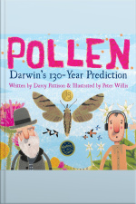 Pollen Darwins 130-Year Prediction