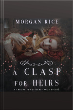 Clasp for Heirs, A (A Throne for Sisters—Book Eight)