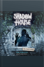 Shadow House #2 You Cant Hide
