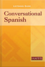Conversational Spanish Improve Communication with Spanish-Speakers with Short  Simple Essential Phrases