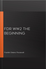FDR WW2 The Beginning