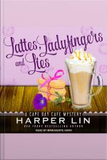 Lattes, Ladyfingers, and Lies A Cape Bay Cafe Mystery