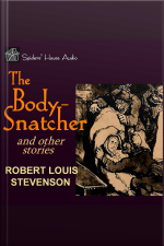 Body-Snatcher and Other Stories