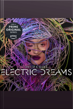 Philip K. Dicks Electric Dreams