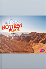 Earths Hottest Place and Other Earth Science Records