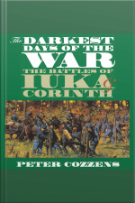 The Darkest Days of the War The Battles of luka and Corinth